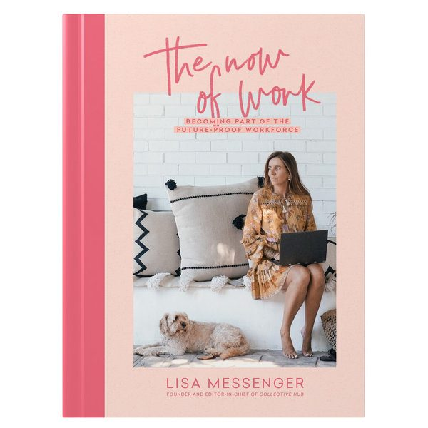 Lisa Messenger - The Now Of Work